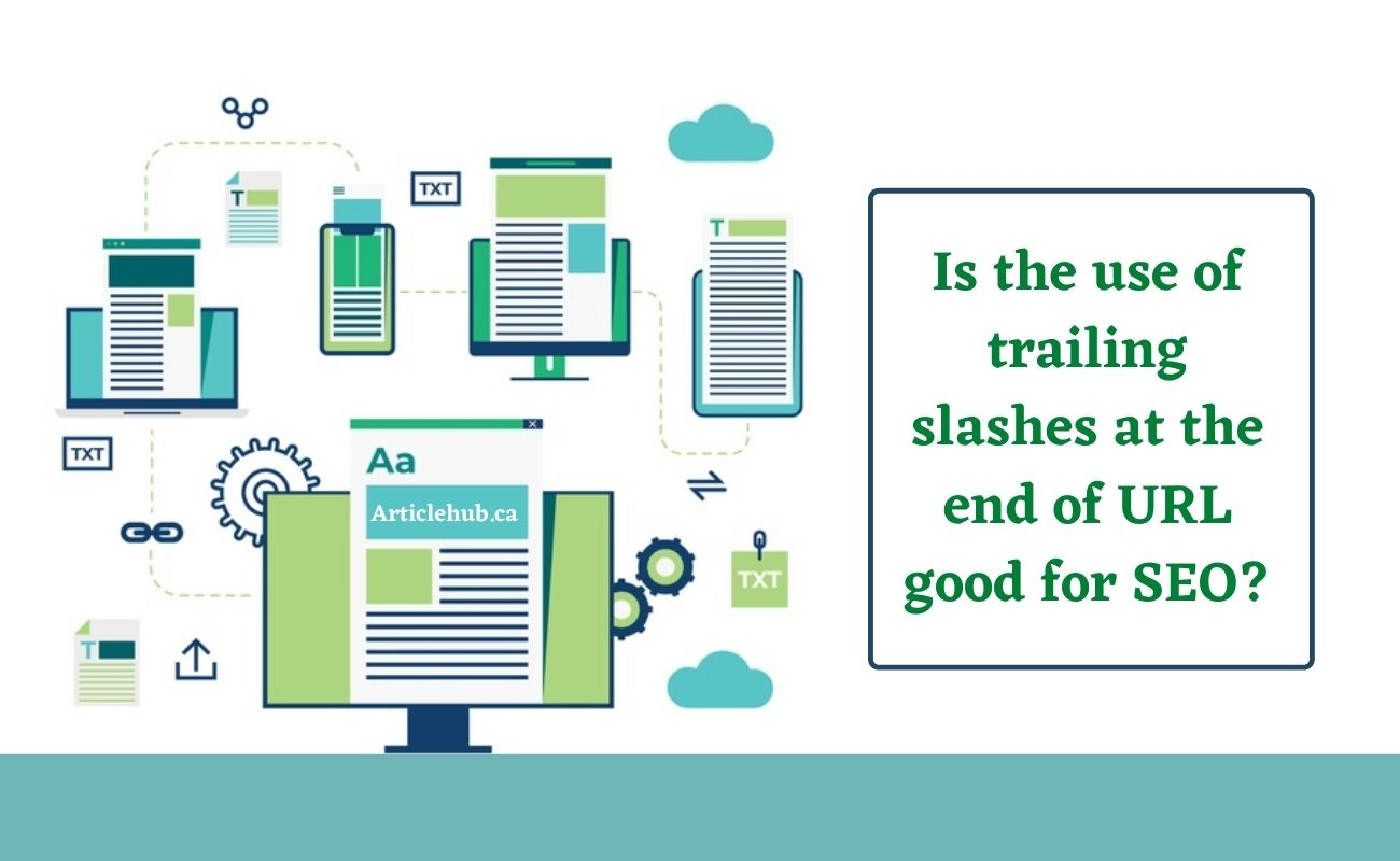 Is the use of trailing slashes at the end of URL good for SEO?