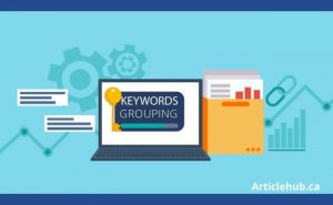 What Are Keywords Grouping and How Can You Use Them